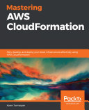 Mastering AWS CloudFormation
