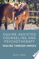 Equine Assisted Counseling and Psychotherapy
