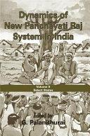 Dynamics of New Panchayati Raj System in India  Select states