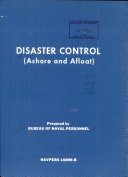 Disaster Control  Ashore and Afloat