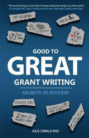 Good to Great Grant Writing  Secrets to Success
