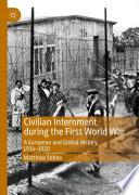 Civilian Internment during the First World War