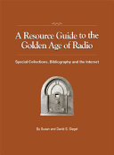 A Resource Guide to the Golden Age of Radio