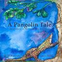 A Pangolin Tale