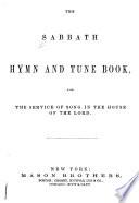 The Sabbath Hymn and Tune Book