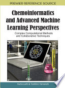 Chemoinformatics and Advanced Machine Learning Perspectives  Complex Computational Methods and Collaborative Techniques Book