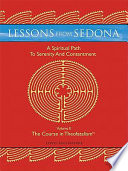 Lessons From Sedona A Spiritual Pathway To Serenity And Contentment