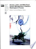 Access, Labor, and Wild Floral Greens Management in Western Washington's Forests