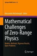 Mathematical Challenges of Zero Range Physics
