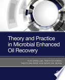 Theory And Practice In Microbial Enhanced Oil Recovery Book PDF