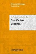 Quo vadis--Coatings?