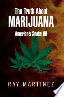 The Truth About Marijuana Book PDF