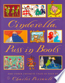 Cinderella, Puss in Boots, and Other Favorite Tales