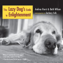 The Lazy Dog's Guide to Enlightenment