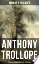 Anthony Trollope Christmas At Thompson Hall Other Holiday Sagas