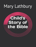 Child s Story of the Bible