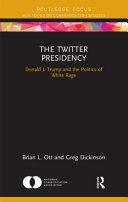 The Twitter Presidency