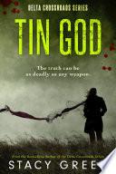 Tin God (Delta Crossroads #1)
