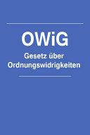 Gesetz uber Ordnungswidrigkeiten OWiG