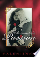A Romantic's Passion