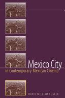 Mexico City in Contemporary Mexican Cinema