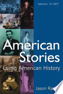 American Stories: To 1877