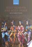 Body Schema and Body Image
