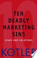 Ten Deadly Marketing Sins