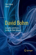 David Bohm  Causality and Chance  Letters to Three Women
