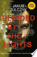 Blinded by the Lights  Now a major HBO Europe TV series