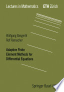 Adaptive Finite Element Methods for Differential Equations Book