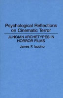 Psychological Reflections on Cinematic Terror