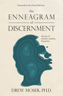 The Enneagram of Discernment