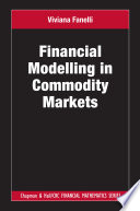 Financial Modelling in Commodity Markets