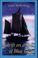 Adrift on a Sea of Blue Light ebook