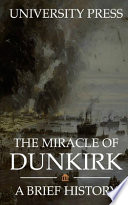 The Miracle of Dunkirk