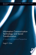Information Communication Technology and Social Transformation