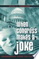 When Congress Makes a Joke