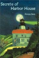 Secrets of Harbor House