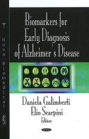 Biomarkers for Early Diagnosis of Alzheimer s Disease