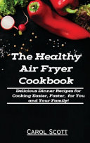 The Healthy Air Fryer Cookbook Book PDF