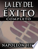 La Ley del Exito (the Law of Success)