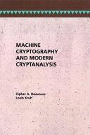 Machine Cryptography and Modern Cryptanalysis