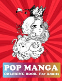 Pop Manga Coloring Book For Adults
