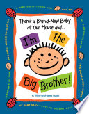 There s a Brand New Baby at Our House and   I m the Big Brother  Book