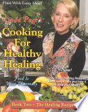 """Cooking for Healthy Healing: The healing recipes. Book two"" by Linda Page"