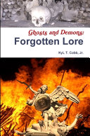 Ghosts and Demons  Forgotten Lore