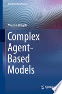 Complex Agent Based Models