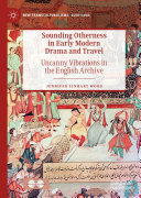 Sounding Otherness in Early Modern Drama and Travel Pdf