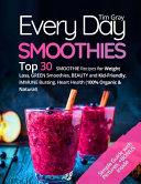 Every Day Smoothies Book